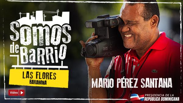 , Las Flores, Barahona, Mario Pérez Santana