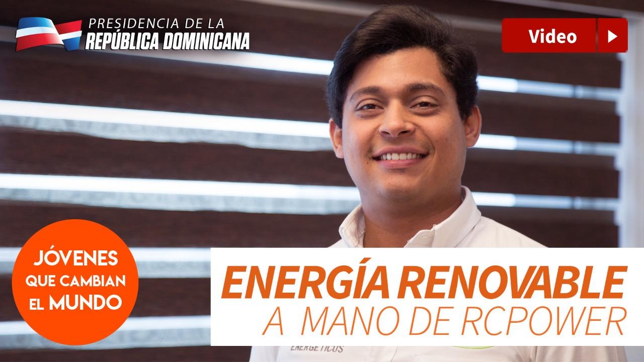 , Miguel Peralta, emprendedor en energía renovable a mano de RCPower