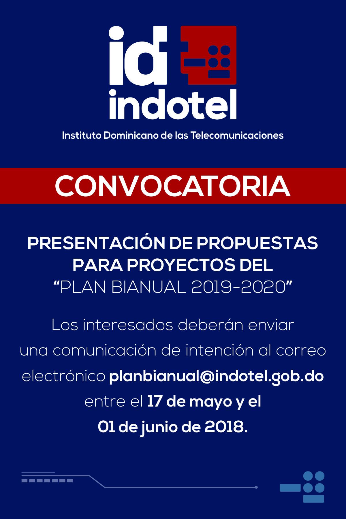 , Indotel exhorta a sectores a presentar  proyectos para el Plan Bienal 2019-2020