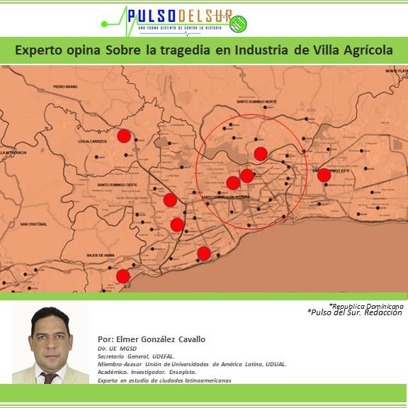 Arquitecto Urbanista opina sobre la tragedia en Industria de Villa Agrícola, Arquitecto Urbanista opina sobre la tragedia en Industria de Villa Agrícola