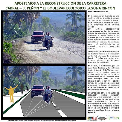 , Apostemos a la reconstrucción de la carretera CABRAL – EL PEÑON y el boulevard ecológico Laguna Rincón