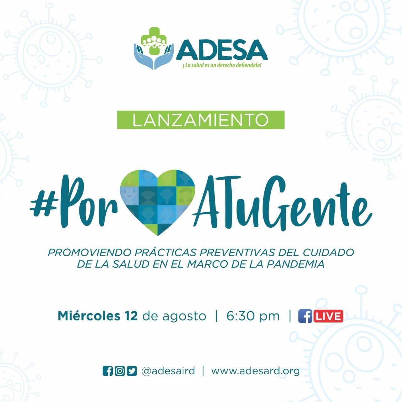 ", ADESA lanza Campaña ""Por Amor a  tu Gente"" para prevención del Coronavirus"